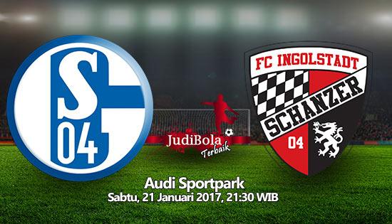 Prediksi Bola Schalke 04 vs FC Ingolstadt 04 21 Januari 2017